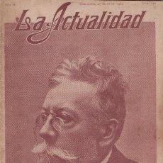 Coleccionismo de Revistas y Periódicos: REVISTA LA ACTUALIDAD HOMENAJE A GUIMERA, 1909. Lote 99091115