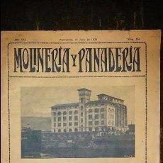 Coleccionismo de Revistas y Periódicos: REVISTA MOLINERÍA Y PANADERÍA JULIO 1926 NÚM.256. Lote 99186119
