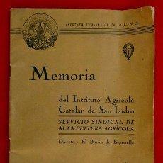 Coleccionismo de Revistas y Periódicos: MEMORIA DEL INSTITUTO AGRICOLA CATALAN DE SAN ISIDRO (DIC.1943) EL BARON DE ESPONELLA - GANADO. Lote 99550999