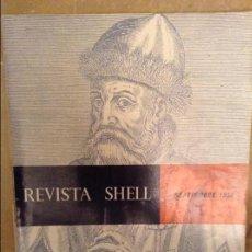 Coleccionismo de Revistas y Periódicos: REVISTA SHELL. SEPTIEMBRE 1956 (AÑO 5 Nº 20) IMPRESO EN VENEZUELA. Lote 99694839