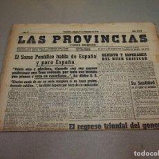 Coleccionismo de Revistas y Periódicos: PERIODICO LAS PROVINCIAS, DICIEMBRE DE 1942, Nº 31598, REGRESO MUÑOZ GRANDES, DIVISION AZUL. Lote 99715167