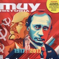 Coleccionismo de Revistas y Periódicos: MUY HISTORIA N. 92 - EN PORTADA: DE LENIN A PUTIN: 100 AÑOS DE LA REVOLUCION RUSA (NUEVA). Lote 179248298