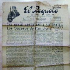 Coleccionismo de Revistas y Periódicos: EL REQUETE - RARÍSIMO PERIÓDICO CARLISTA.JULIO DE 1939,PUBLICADO EN BUENOS AIRES,4 PAGINAS A 5 COLUM. Lote 99924035