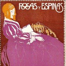 Coleccionismo de Revistas y Periódicos: ROSAS Y ESPINAS. AÑO IV. NÚM. 39. 1ª DE FEBRERO DE 1918. Lote 100028459