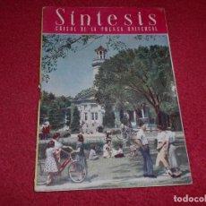 Coleccionismo de Revistas y Periódicos: SÍNTESIS - FEBRERO 1951 - REVISTA MENSUAL ILUSTRADA. Lote 100342495