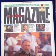 Coleccionismo de Revistas y Periódicos: MAGAZINE EL MUNDO, Nº 118 DE 1992. FIDEL CASTRO, CUBA.. Lote 100578187
