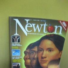 Coleccionismo de Revistas y Periódicos: REVISTA NEWTON Nº 1. MAYO 1998. LA EVOLUCION DEL HOMBRE DE LA PREHISTORIA AL FUTURO. Lote 100636255