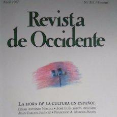 Coleccionismo de Revistas y Periódicos: REVISTA DE OCCIDENTE 311 ABRIL 2007 GAMONEDA, BIOY, BORGES, VARGAS LLOSA. Lote 100940875