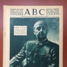 Coleccionismo de Revistas y Periódicos: ABC- GUERRA CIVIL 23 -4 -1.939 - MADRID- SALUDO A FRANCO Nº 10.364. Lote 100914179