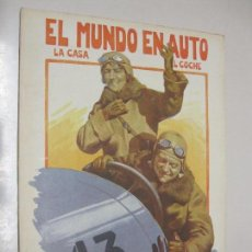 Coleccionismo de Revistas y Periódicos: EL MUNDO EN AUTO. REVISTA NACIONAL DE LA CASA Y DEL COCHE. VOL I, Nº 9. NOVIEMBRE 1924. . Lote 101049555