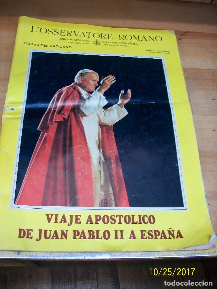 VIAJE APOSTOLICO DE JUAN PABLO II A ESPAÑA-L`OSSERVATORE ROMANO (Coleccionismo - Revistas y Periódicos Modernos (a partir de 1.940) - Otros)