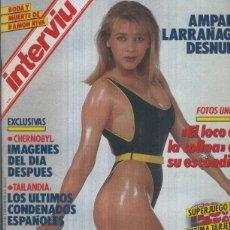 Coleccionismo de Revistas y Periódicos: INTERVIU NUMERO 0528: AMPARO LARRAÑAGA, DESNUDA. Lote 101629487
