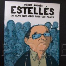 Coleccionismo de Revistas y Periódicos: VICENT ANDRÉS ESTELLÉS - LA CLAU QUE OBRI TOTS ELS PAYNS - PEQUEÑA BIOGRAFÍA EN VALENCIANO, EN COMIC. Lote 101703039