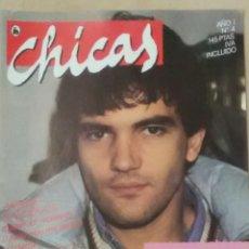 Coleccionismo de Revistas y Periódicos: REVISTA CHICAS AÑO I N° 4, 1986 ANTONIO BANDERAS. Lote 102101998