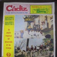 Coleccionismo de Revistas y Periódicos: REVISTA CADIZ. EN SUS FIESTAS FOLKLORICAS 1962. NUMERO ESPECIAL. 25 MARZO 1962. LEER. Lote 102676447