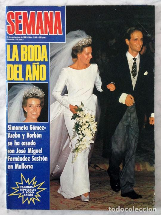 Semana 1990 Boda De Simoneta Gomez Acebo A Comprar Otras Revistas Y Periódicos Modernos En Todocoleccion 102923059