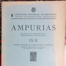 Coleccionismo de Revistas y Periódicos: AMPURIAS- REVISTA DE ARQUEOLOGIA PREHISTORIA Y ETNOLOGIA IX - X 1.947- 1.948. Lote 103061355