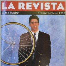 Coleccionismo de Revistas y Periódicos: LA REVISTA DE EL MUNDO, Nº 11. 31 DICIEMBRE 1995. MIGUEL INDURAIN. Lote 103130423
