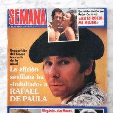 Coleccionismo de Revistas y Periódicos: SEMANA - 1985 - RAFAEL DE PAULA, CAROLINA, PALOMA SAN BASILIO, LA FLACA, JANE BADLER, ROCIO JURADO. Lote 103317367
