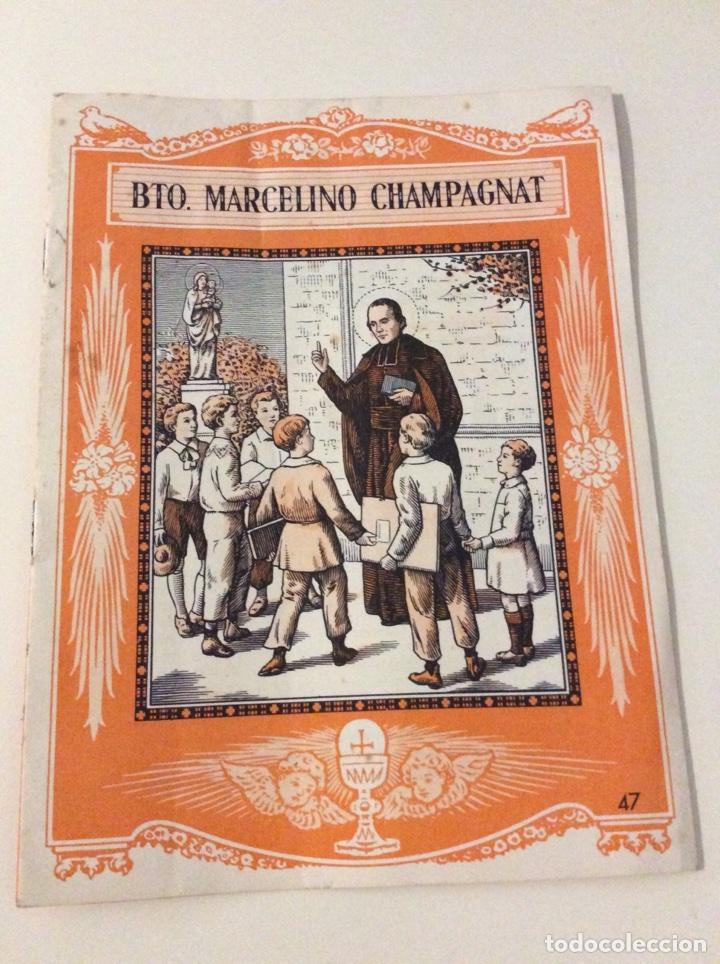 EL SANTO DE CADA DIA BEATO MARCELINO CHAMPAGNT EDITORIAL LUIS VIVES (Coleccionismo - Revistas y Periódicos Modernos (a partir de 1.940) - Otros)