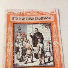 Coleccionismo de Revistas y Periódicos: EL SANTO DE CADA DIA BEATO MARCELINO CHAMPAGNT EDITORIAL LUIS VIVES. Lote 103491932