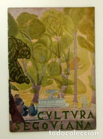 CULTURA SEGOVIANA. AÑO II. ABRIL DE 1932. Nº 5 (Coleccionismo - Revistas y Periódicos Antiguos (hasta 1.939))