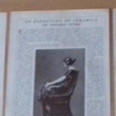 Collezionismo di Riviste e Giornali: CERÁMICA DE ANTONIO PEIRÓ EN RECORTE (R3319) 3 PÁGINAS REVISTA BLANCO Y NEGRO DE 1923. Lote 104005827