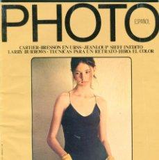 Coleccionismo de Revistas y Periódicos: PHOTO -ESPAÑOL- Nº1 - LARRY BURROWS- -CARTIER-BRESSONN- -JEANLOUP SIEFF- AÑO 1976. Lote 104076759