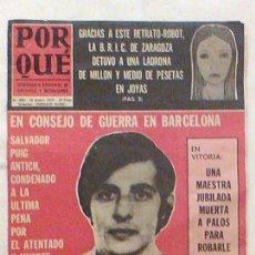 Coleccionismo de Revistas y Periódicos: EL CASO DE SALVADOR PUIG ANTICH CONSEJO DE GUERRA BARCELONA ENERO 1974 SEMANARIO NACIONAL PORQUE. Lote 104254359
