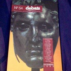 Coleccionismo de Revistas y Periódicos: DEBATS NO. 54. REVISTA CULTURAL 1995. Lote 104327371