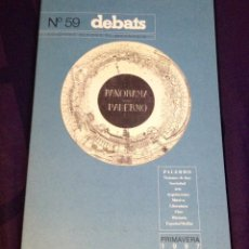 Coleccionismo de Revistas y Periódicos: DEBATS NO. 59. REVISTA CULTURAL 1997. Lote 104327514