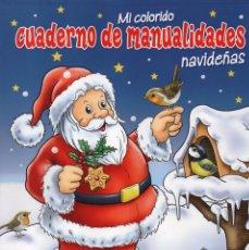 Coleccionismo de Revistas y Periódicos: CUADERNO DE MANUALIDADES N. 22 - ESPECIAL NAVIDAD (NUEVA). Lote 104423619