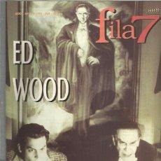Coleccionismo de Revistas y Periódicos: FILA 7 ED WOOD 2. Lote 104430735