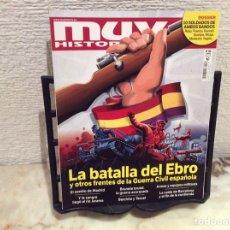 Coleccionismo de Revistas y Periódicos: MUY HISTORIA Nº 85 LA BATALLA DEL EBRO Y OTROS FRENTES DE LA GUERRA CIVIL. Lote 104516415