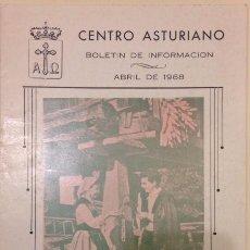 Coleccionismo de Revistas y Periódicos: CENTRO ASTURIANO, BOLETIN DE INFORMACION ABRIL 1968 LOS PRESENTES DEL NOVIAZGU. Lote 104590315