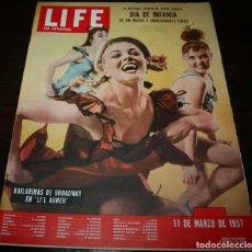 Coleccionismo de Revistas y Periódicos: REVISTA LIFE EN ESPAÑOL - 11 MARZO 1957 - EN PORTADA: BAILARINAS DE BROADWAY EN LI'L ABNER. Lote 104745771