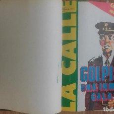 Coleccionismo de Revistas y Periódicos: LA CALLE - LOTE 15 REVISTAS ENCUADERNADAS (1981) VER REPORTAJE FOTOGRAFICO CONTENIDO. Lote 104882659