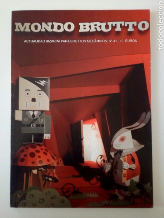 MONDO BRUTTO # 41 (Coleccionismo - Revistas y Periódicos Modernos (a partir de 1.940) - Otros)