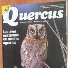 Coleccionismo de Revistas y Periódicos: REVISTA QUERCUS - CUADERNO 306 - AGOSTO 2011 AVES NOCTURNAS, ISLA DE TABARCA. Lote 105047999