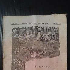 Coleccionismo de Revistas y Periódicos: REVISTA SEMANAL ILUSTRADA - LA MONTAÑA DE SAN JOSE - Nº13 - BARCELONA JULIO DE 1921. Lote 105068847