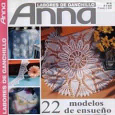 Coleccionismo de Revistas y Periódicos: ANNA LABORES DE GANCHILLO N. 12 - EN PORTADA: 22 MODELOS DE ENSUEÑO (NUEVA). Lote 105070375