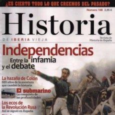 Coleccionismo de Revistas y Periódicos: HISTORIA DE IBERIA VIEJA N. 148 - EN PORTADA: INDEPENDENCIAS (NUEVA). Lote 105070663