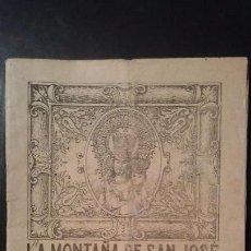 Coleccionismo de Revistas y Periódicos: REVISTA SEMANAL ILUSTRADA - LA MONTAÑA DE SAN JOSE - Nº3 - BARCELONA MARZO DE 1932. Lote 105309723