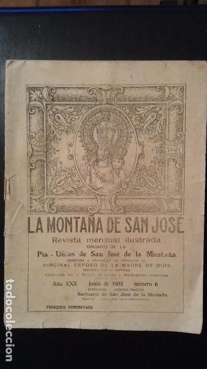 REVISTA SEMANAL ILUSTRADA - LA MONTAÑA DE SAN JOSE - Nº6 - BARCELONA JUNIO DE 1932 (Coleccionismo - Revistas y Periódicos Antiguos (hasta 1.939))