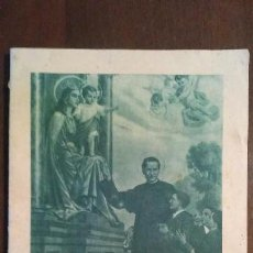 Coleccionismo de Revistas y Periódicos: BOLETIN SALESIANO Nº 9 Y 10 SEPTIEMBRE Y OCTUBRE DE 1947 AÑO LX. Lote 105316975