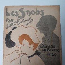 Coleccionismo de Revistas y Periódicos: LES SNOBS ( L'ASSIETTE AU BEURRE ) Nº 20 ( AÑOS 20/30 ). Lote 105841423
