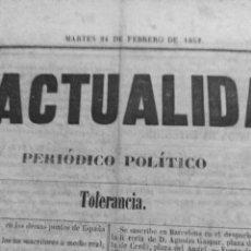 Coleccionismo de Revistas y Periódicos: LA ACTUALIDAD PERIODICO POLITO 24 FEBRERO DE 1852 AÑO 1 N 24 LIBERTAD TOLERANCIA PROGRESO. Lote 106069615