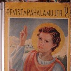 Coleccionismo de Revistas y Periódicos: REVISTA PARA LA MUJER Nº47 1941 - PORTAL DEL COL·LECCIONISTA *****. Lote 106072891