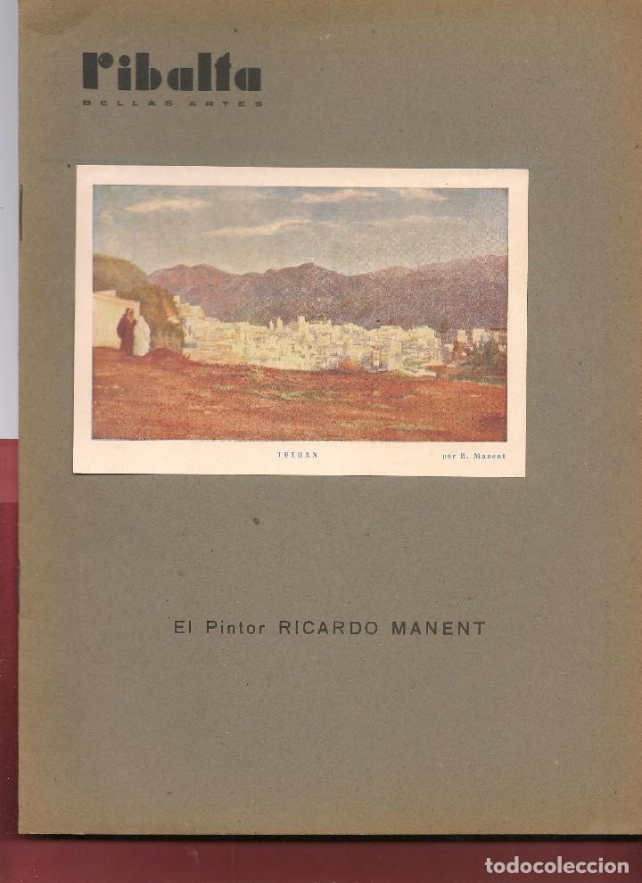 RIBALTA BELLAS ARTES Nº 29 , 1947 VALENCIA, EL PINTOR RICARDO MANENT, , (Coleccionismo - Revistas y Periódicos Modernos (a partir de 1.940) - Otros)