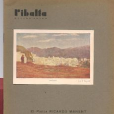 Coleccionismo de Revistas y Periódicos: RIBALTA BELLAS ARTES Nº 29 , 1947 VALENCIA, EL PINTOR RICARDO MANENT, , . Lote 106126511